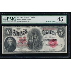 1907 $5 Legal Tender Note PCBLIC Error PMG 45