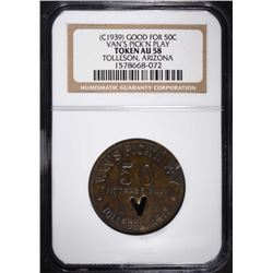 "1939 TRADE TOKEN ""VAN'S PICK'N PLAY"" GOOD FOR 50C"