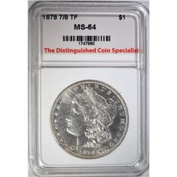 1878 7/8 TF MORGAN DOLLAR, TDCS CH/GEM BU