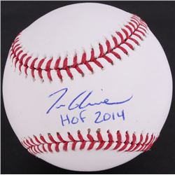 "Tom Glavine Signed OML Baseball Inscribed ""HOF 2014"" (JSA COA)"