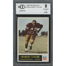 1965 Philadelphia #195 Charley Taylor RC (BCCG 8)