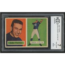1957 Topps #138 Johnny Unitas DP RC (BCCG 7)