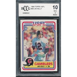 1984 Topps USFL #36 Jim Kelly RC (BCCG 10)
