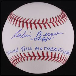 "Corbin Bernsen Signed OML Baseball Inscribed ""DORN""  ""STRIKE THIS MOTHERF**ER OUT"" (Schwartz COA)"