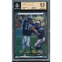 1998 Topps Gold Label Class 1 #20 Peyton Manning RC (BGS 9.5)