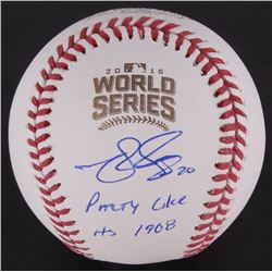 "Matt Szczur Signed 2016 World Series Baseball Inscribed ""Party Like It's 1908""(Schwartz COA)"