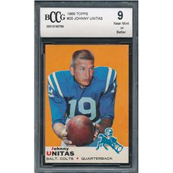 1969 Topps #25 Johnny Unitas (BCCG 9)