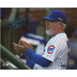 "Joe Maddon Signed Cubs 8x10 Photo Inscribed ""MOY '15"" (Schwartz COA  MLB Hologram)"