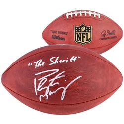 "Peyton Manning Signed ""The Duke"" Official NFL Game Ball Inscribed ""The Sheriff"" (Fanatics)"