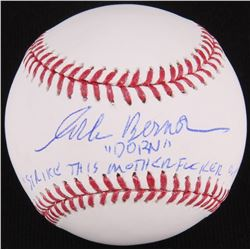 "Corbin Bernsen Signed OML Baseball Inscribed ""Dorn""  ""Strike This Mother F***er Out!"" (JSA COA)"