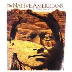 The Native Americans an Illustrated History
