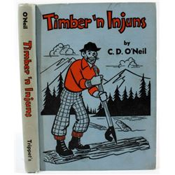 Timber 'n Injuns Rare Signed First Edition