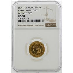 1961 CSA 1 Cent Goldine Coin Bashlow Restrike NGC MS68