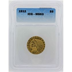 1912 $5 Indian Head Half Eagle Gold Coin ICG MS63