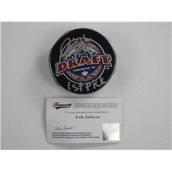 'Erik Johnson' Puck Signed w/C.O.A. 1st Draft Pick
