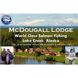 6 day /5 night fully guided salmon fishing trip to remote McDougall Lodge