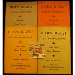"Volume One--Number one thru four ""Dick's Digest of ""Up to the Minute News"" News Today is History Tom"