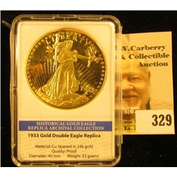 1933 Gold Double Eagle Replica in slabbed holder.