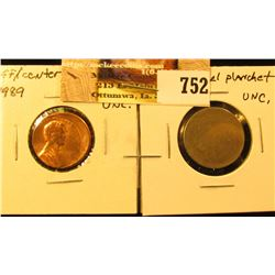 1989 Off-center Lincoln Cent & a blank Nickel Five Cent Planchet.