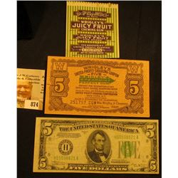 "Scarce Crisp Uncirculated pair 5 & 1 ""Wrigley's United Profit-Sharing Coupon…Wrigley's Spearmint Per"