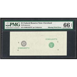 $1 Federal Reserve Note Cleveland ERROR Missing Print PMG Gem Uncirculated 66EPQ