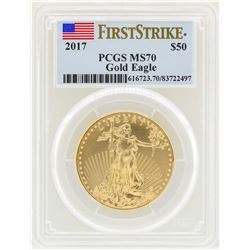 2017 $50 American Gold Eagle Coin PCGS MS70 First Strike