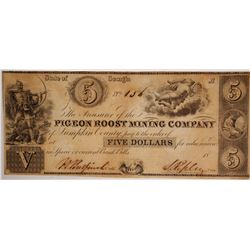 Pigeon Roost Mining Company Scrip $5