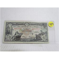 1935 Canadian Bank Of Commerece $10 Bill serial # 087757