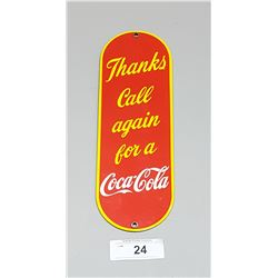 "COCA COLA ""THANKS CALL AGAIN"" PORCELAIN PALM PUSH"