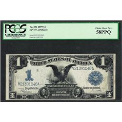 1899 $1 Black Eagle Silver Certificate Note Fr.236 PCGS Choice About New 58PPQ