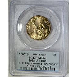 2007-P JOHN ADAMS DOLLAR MINT ERROR, PCGS MS-64