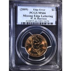 2009 W.H. HARRISON MINT ERROR DOLLAR, PCGS MS-66