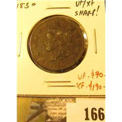 1830 Large Cent, VF/XF (sharp details!), value VF = $70, XF = $190