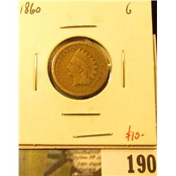 1860 Indian Head Cent, G, value $10