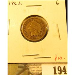 1862 Indian Head Cent, G, value $10