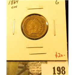 1864 CN Indian Head Cent, G, value $20