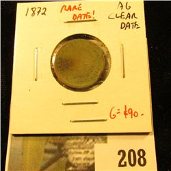 1872 Indian Cent, AG clear date, rare date! Under rated! Value G = $90