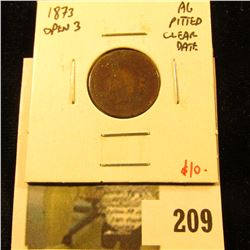 1873 Indian Cent, AG pitted, clear date, value $10