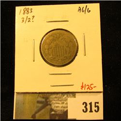 1883, 3 over 2? Shield Nickel, AG/G – definitely something going on in the last digit of the date, v