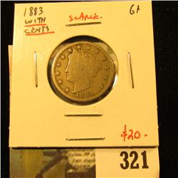 1883 with CENTS V Nickel, G+, scarce, value $20