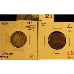 (2) better date V Nickels, 1887 VG+ with corrosion (net G) and 1889 VF dark (net F), pair value $40+