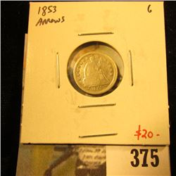 1853 Arrows Seated Liberty Half Dime, G, value $20