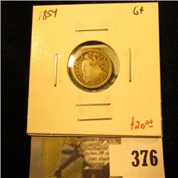 1854 Seated Liberty Half Dime, G+, value $20