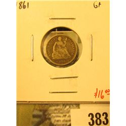 1861 Seated Liberty Half Dime, G+, value $16