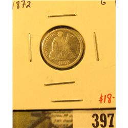 1872 Seated Liberty Dime, G, value $18