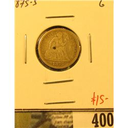 1875-S Seated Liberty Dime, G, value $15