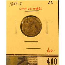 1889-S Seated Liberty Dime, AG, LOW MINTAGE, problem-free G value $20, value $10