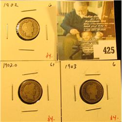 Group of (3) Barber Dimes, 1902, 1902-O, 1903, all G, group value $12