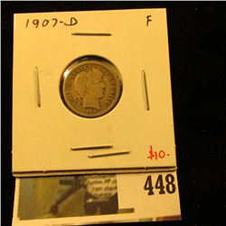1907-D Barber Dime, F, value $10