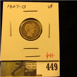 1907-O Barber Dime, VF, tough grade for date, value $45